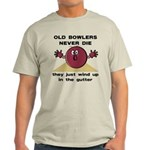 Old Bowlers Never Die Light T-Shirt