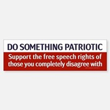 Do Something Patriotic Bumper Bumper Bumper Sticker