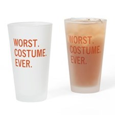 WORST. COSTUME. EVER. Drinking Glass