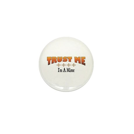 Trust Mime Mini Button (10 pack)