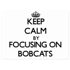Keep Calm by focusing on Bobcats Invitations