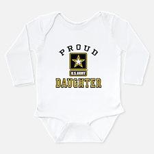 Proud U.S. Army Daught Long Sleeve Infant Bodysuit