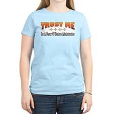 Trust Master of Business Administration T-Shirt