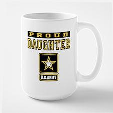Proud Daughter U.S. Army Large Mug