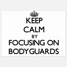 Keep Calm by focusing on Bodyguards Invitations