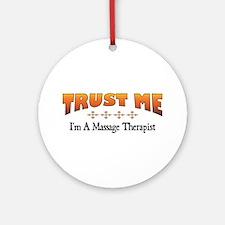 Trust Massage Therapist Ornament (Round)