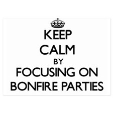 Keep Calm by focusing on Bonfire Parti Invitations