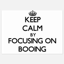 Keep Calm by focusing on Booing Invitations