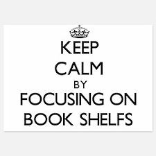 Keep Calm by focusing on Book Shelfs Invitations