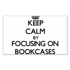Keep Calm by focusing on Bookcases Decal