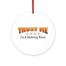 Trust Marketing Person Ornament (Round)