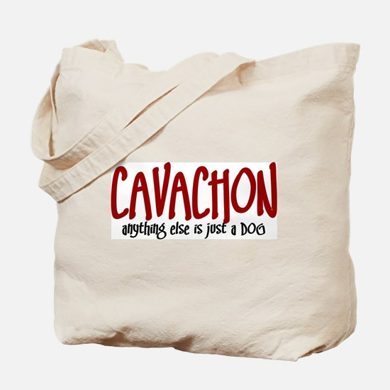 Cavachon JUST A DOG Tote Bag