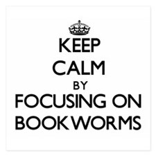 Keep Calm by focusing on Bookworms Invitations