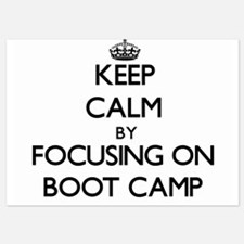 Keep Calm by focusing on Boot Camp Invitations