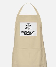 Keep Calm by focusing on Bowels Apron