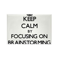 Keep Calm by focusing on Brainstorming Magnets