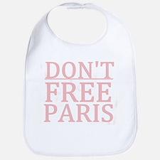 Don't Free Paris Bib
