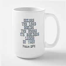 Psalm 127:1 Mugs