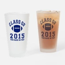 Class Of 2015 Football Drinking Glass