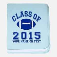 Class Of 2015 Football baby blanket