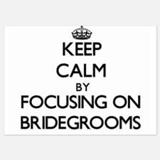 Keep Calm by focusing on Bridegrooms Invitations