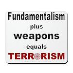 Fundamental Terror Mousepad