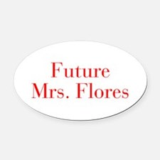 Future Mrs Flores-bod red Oval Car Magnet