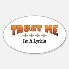 Trust Lyricist Oval Decal