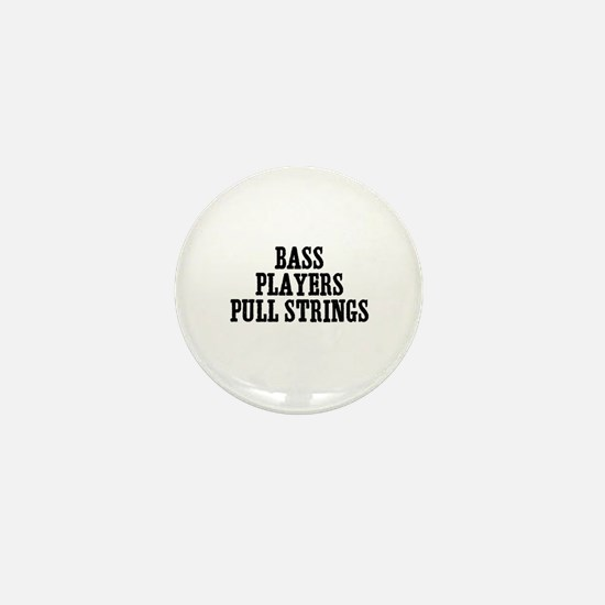 bass players pull strings Mini Button