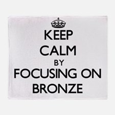 Keep Calm by focusing on Bronze Throw Blanket