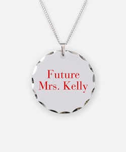 Future Mrs Kelly-bod red Necklace