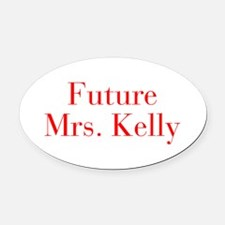 Future Mrs Kelly-bod red Oval Car Magnet