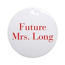 Future Mrs Long-bod red Ornament (Round)