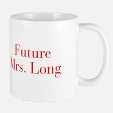Future Mrs Long-bod red Mugs