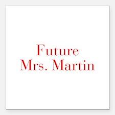 "Future Mrs Martin-bod red Square Car Magnet 3"" x 3"