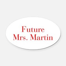 Future Mrs Martin-bod red Oval Car Magnet