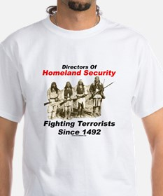 Fighting Terrorism Since 1492 - Apache Shirt