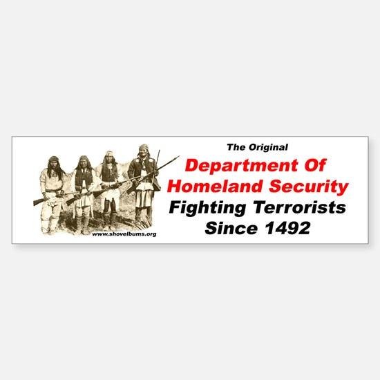 Fighting Terrorists since 1492 Bumper Bumper Bumper Sticker