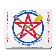 Spells for Democracy! Mousepad