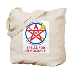 Spells for Democracy! Tote Bag