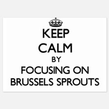 Keep Calm by focusing on Brussels Spro Invitations