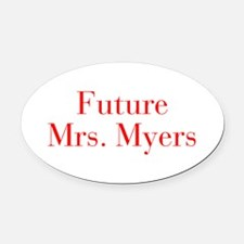 Future Mrs Myers-bod red Oval Car Magnet