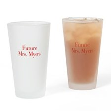 Future Mrs Myers-bod red Drinking Glass