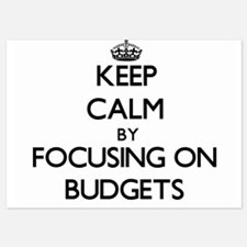 Keep Calm by focusing on Budgets Invitations