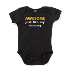Awesome Just Like My Mommy Baby Bodysuit