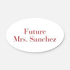 Future Mrs Sanchez-bod red Oval Car Magnet