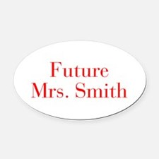 Future Mrs Smith-bod red Oval Car Magnet
