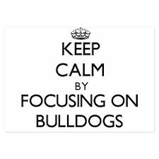 Keep Calm by focusing on Bulldogs Invitations