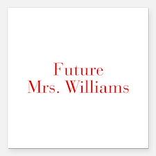 "Future Mrs Williams-bod red Square Car Magnet 3"" x"