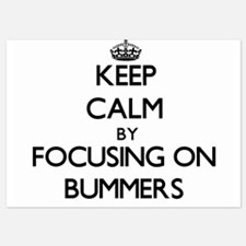 Keep Calm by focusing on Bummers Invitations